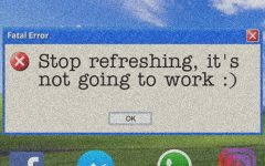 Stop Refreshing, It's Not Going to Work :)