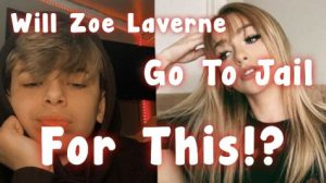 Will Zoe Laverne Go to Jail For This?
