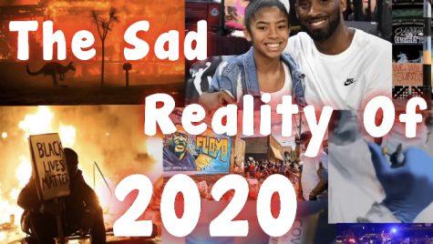 The Sad Reality of 2020