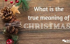 What's The True Meaning Of Christmas?